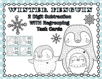 Winter Penguins 2 Digit Subtraction With Regrouping Task Cards
