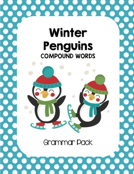 Winter Penguins Compound Words Grammar Pack