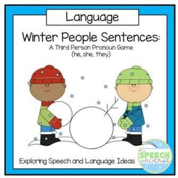 Winter People Sentences (Third Person Pronouns- he, she, they)