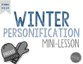 Winter Personification Mini-Lesson and Literacy Center Gra