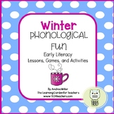 Winter Phonological Fun~Rhyming, Alliterations, and Syllables