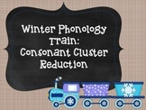 Winter Phonology Train: Consonant Cluster Reduction