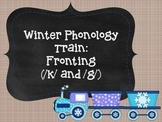 Winter Phonology Train: Fronting (/k/ and /g/)