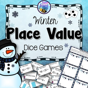 Winter Place Value Dice Games