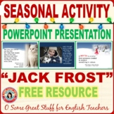 "Christmas Activities Winter Poetry ""Jack Frost"" Powerpoint"