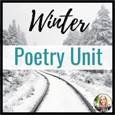 Winter Poetry Unit with Annotations, Sample Explication Essays, & MORE!