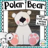 Winter Polar Bear Craft with Writing Activities