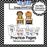Winter Practice Pages:  NO PREP Math and Literacy Worksheets