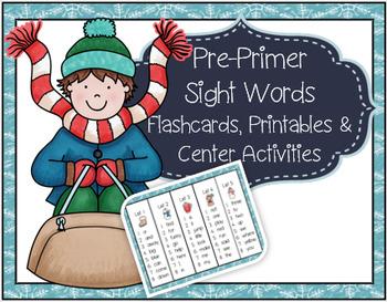 Kindergarten Winter Pre-Primer Sight Words Flashcards Activity Sheets Centers