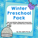 Winter Preschool Pack: Hats and Mittens Math and Literacy