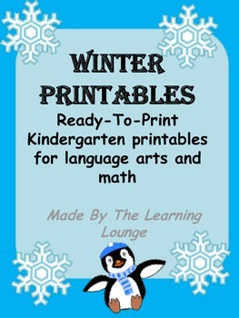 Winter Printables- Kindergarten Language Arts and Math
