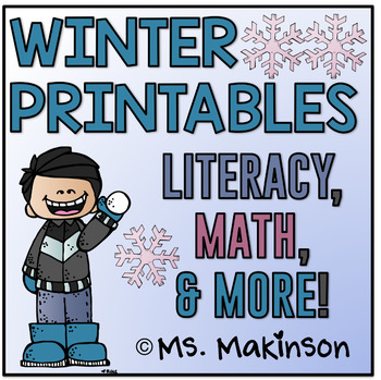Winter Printables - Literacy, Math, & Science by Ms Makinson   TpT