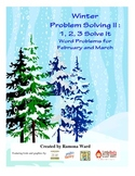 Winter Problem Solving: 1,2,3 Solve it February and March
