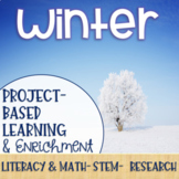 Winter Project-Based Learning & Enrichment for Literacy, Math, STEM and Research