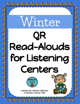 Winter QR Read-Alouds (Listening Center)