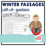 Winter Reading Passages with WH-Questions--Leveled