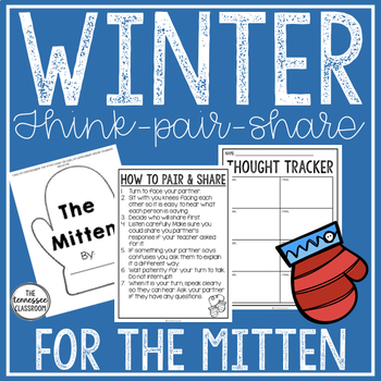 Winter Reading and Writing: Think-Pair-Share for The Mitten by Jan Brett