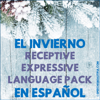 Winter Receptive and Expressive Language Pack - NO PREP in Spanish (PK-1)