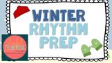 Winter Rhyhtm Prep Kinder