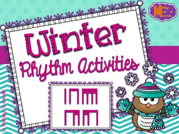 Winter Rhythm Activities - Ta, Ti-Ti, Ti-ri-ti-ri, Ti-ri-ti, Ti-ti-ri