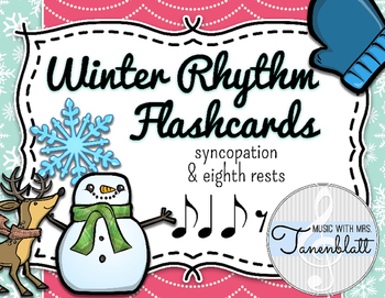Winter Rhythm Flashcards - Syncopation and Single Eighth Notes