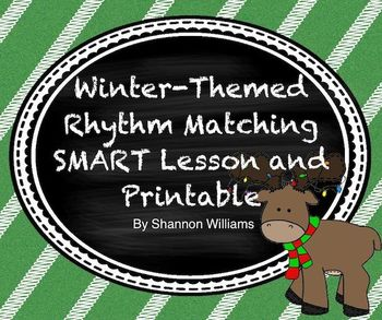 Winter-Themed Rhythm Matching SMART Board Lesson and Printable
