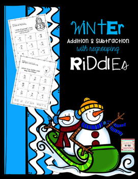 Winter Riddles for Addition and Subtraction with Regrouping