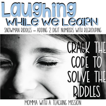 Winter Riddles through Addition & Regrouping