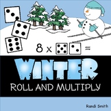 Winter Roll and Multiply