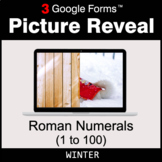 Winter: Roman Numerals (1 to 100) - Google Forms Math Game