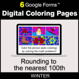 Winter: Rounding to the nearest 100th - Digital Coloring Pages | Google Forms