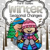 Winter SEASONAL CHANGES Activities and Centers for Prescho