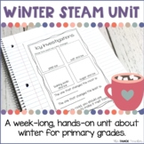 Winter STEAM Unit | Science Centers for Primary Grades