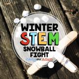 Snowball Fight Challenge Winter STEM Activity