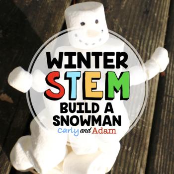 Winter Stem Build A Snowman By Carly And Adam Teachers