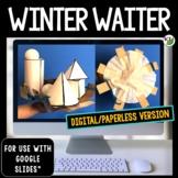 Winter STEM Challenge: Winter Waiter 1:1 PAPERLESS