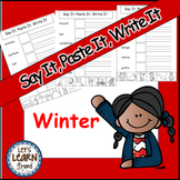 Winter Activities, Cut and Paste Writing Activities, Say It, Paste It, Write It