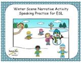Winter Scene Narrative Activity for ESL Students