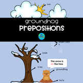 Groundhog Prepositions