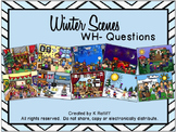 Winter Scenes:  WH- Questions