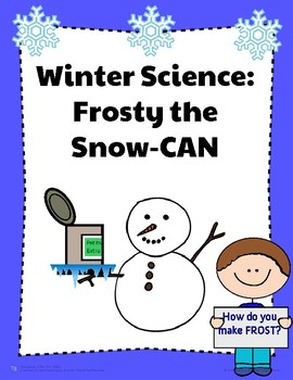 Winter Science Frosty the Snow-Can Experiment!