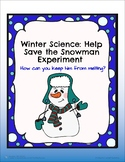 Winter Science: Help Save the Snowman from Melting Experiment!