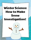 Winter Science: How to Make Snow Investigation!