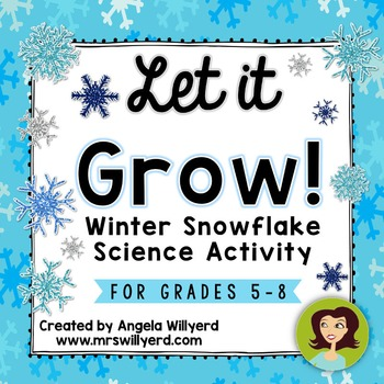 Winter Science Lab: Let It Grow! Snowflake Science - PPT - Grades 5-8
