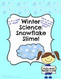 Winter Science: Snowflake Sparkle Slime