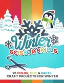 "Winter Scissor Skills: 25 Color, Cut & Paste ""Craftivities"