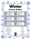 Winter Season Dollars - Teach Money, Use for Rewards, Support Centers & More