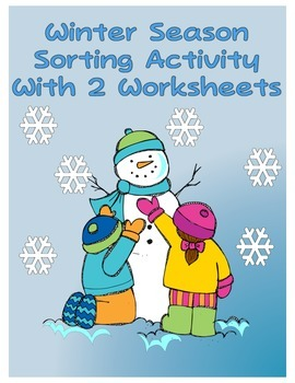 Winter Season Sorting Activity with Two Follow Up Worksheets