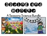 Winter Season and Spring Season Science Unit Bundle