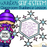 Winter Self Esteem Classroom Guidance Lesson & Self Esteem Activity